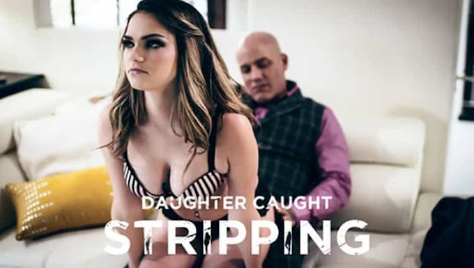 Athena Faris in Daughter Caught Stripping - Pure Taboo