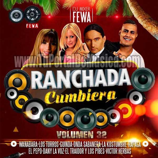 Dj Fewa La Ranchada Cumbiera Vol. 32 (2017)