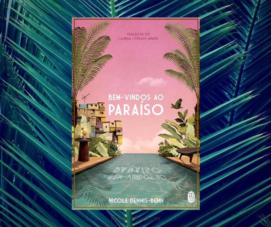 Resenha: Bem-vindos ao paraíso, de Nicole Dennis-Benn