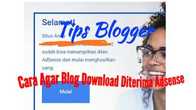 Cara%2Bagar%2Bblog%2Bdownload%2Bditerima%2Badsense