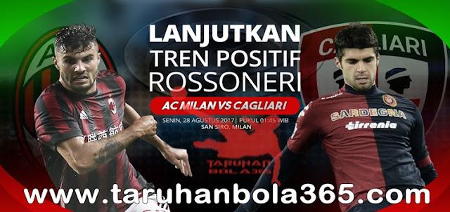 Prediksi Taruhan Bola 365 - AC Milan vs Cagliari 28 Agustus 2017