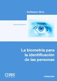 La biometría para la identificación de las personas – Francesc Serratosa