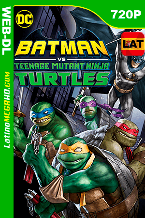 Batman y Las Tortugas Ninja (2019) Latino HD WEB-DL 720P ()