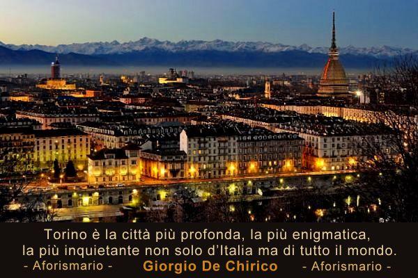 Aforismario Aforismi Frasi E Citazioni Su Torino