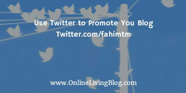 Use Twitter to Promote You Blog
