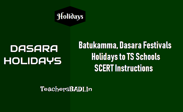 instructions on 1st term holidays on the occasion of batukamma, dussehra festivals in Telangana ts schools,dasara holidays to ts schools
