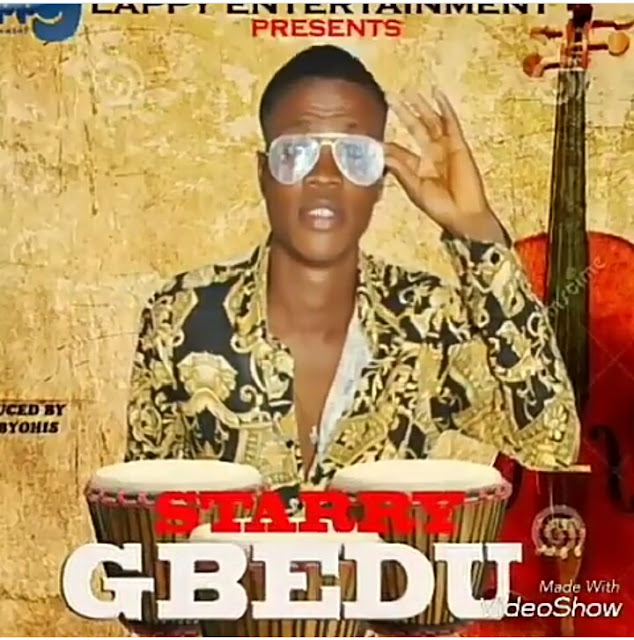 MUSIC: Starry Boy -Gbedu
