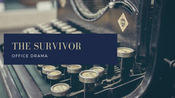 office drama: okky the survivor