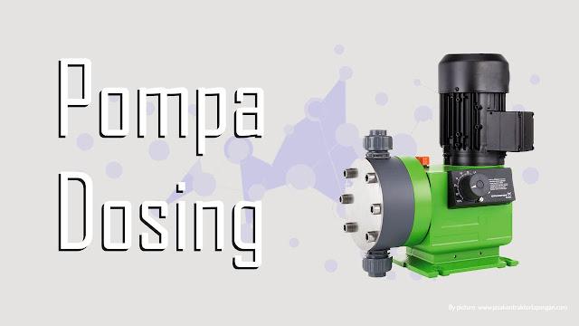 Pompa Dosing - Dosing Pump