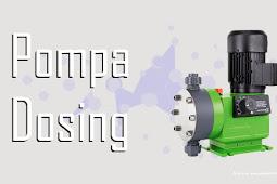 √ Dosing Pump / Pompa Dosing ( Fungsi Kegunaannya )