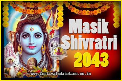 2043 Masik Shivaratri Pooja Vrat Date & Time, 2043 Masik Shivaratri Calendar