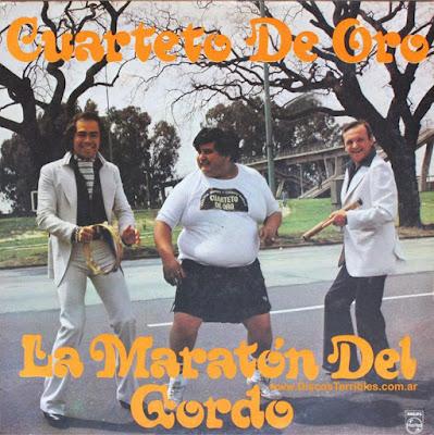 Cuarteto de Oro - La maratón del gordo / Discos Terribles