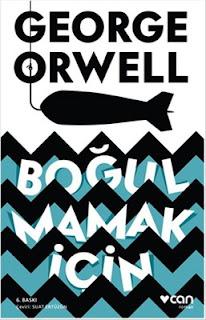 George Orwell - Boğulmamak İçin