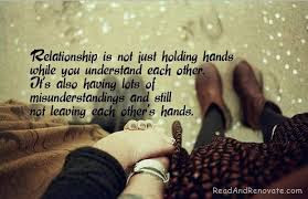 World's Best Love Quotes: Relationship is not just holding hands while you understand each other