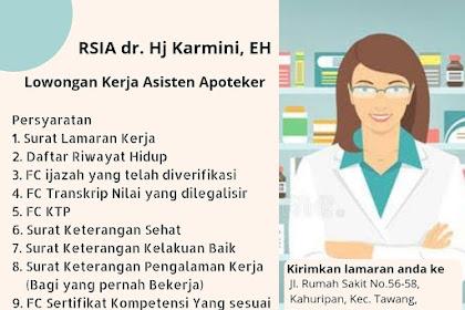 Lowongan KerjaRSIA dr. Hj Karmini, EH TasikmaIaya
