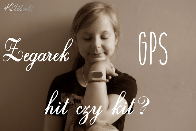 Zegarek z GPS, to bezpieczeństwo Twojego dziecka!