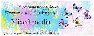 http://niekartkowo.blogspot.com/2017/01/wyzwanie-117-styl-mixed-media.html