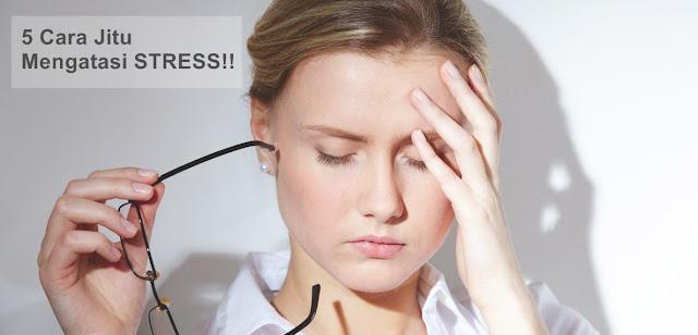 Cara Jitu Menghilangkan Stress