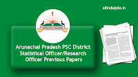 Arunachal Pradesh PSC District Statistical Officer/Research Officer Previous Papers