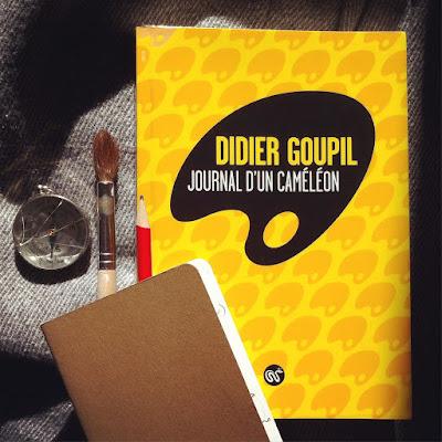 Roman de Didier Goupil paru au Serpent à Plumes : Journal d'un caméléon