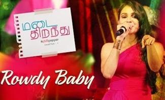 Rowdy Baby | Andrea Jeremiah | Maari 2 | Madai Thirandhu | Chapter 1 : Chilli Pepper
