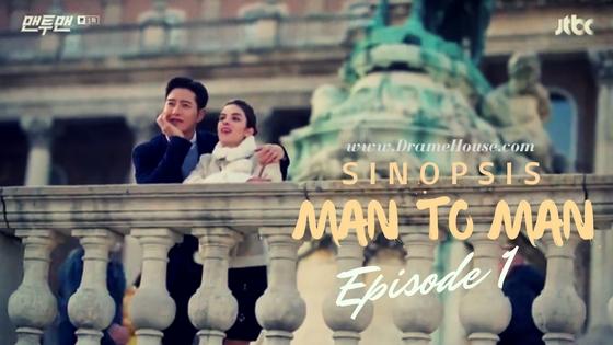 Sinopsis Drama Korea Man to Man (Man x Man) Episode 1
