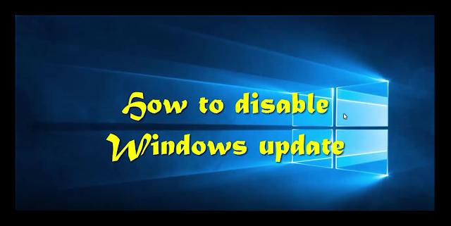 how to disable windows update | كيف تقوم بتعطيل تحديثات وينداوز التلقائية