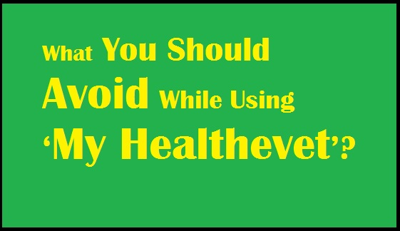 what-you-should-avoid-while-using-healthevet