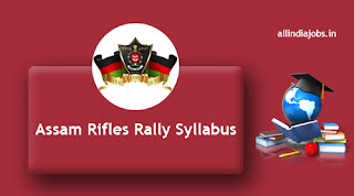 Assam Rifles Rally Syllabus