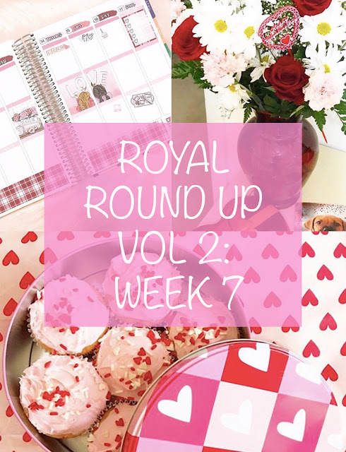 Royal Round Up Vol 2: Week 7