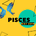 17th May 2019 Pisces Horoscope