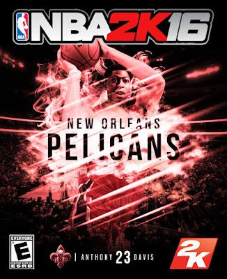 NBA 2K16 Custom Covers - New Orleans Pelicans