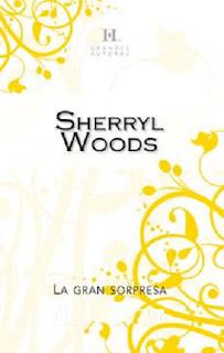 Sherryl Woods - La Gran Sorpresa
