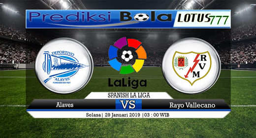 Prediksi Alaves vs Rayo Vallecano 29 Januari 2019