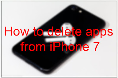 How to delete apps from iPhone 7