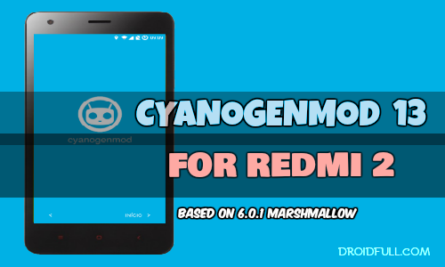 [REDMI 2/ PRIME] CM13™ STABLE UNOFFICIAL BUILD BASED ON MARSHMALLOW 6.0.1 [STABLE] [LATEST] [19/04/2016]