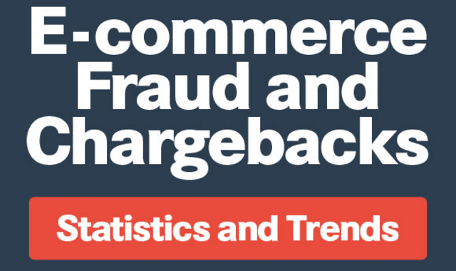 E-commerce Fraud And Chargebacks: Statistics And Trends