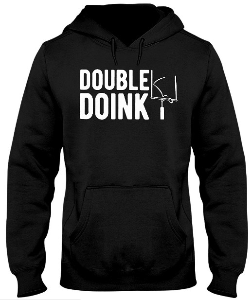 Double Doink Hoodie, Double Doink Sweatshirt, Double Doink T Shirt