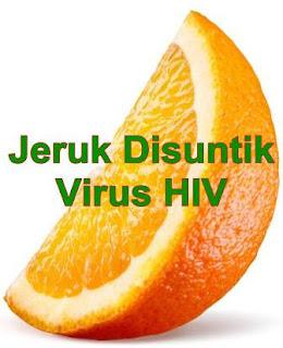 Jeruk Disuntik Virus HIV
