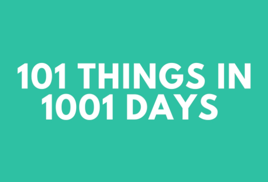 100 Things In 1001 Days (4 Months In)