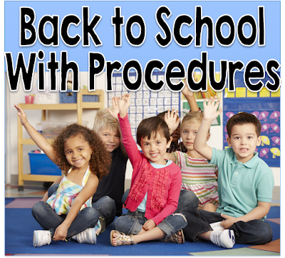 Back to school with teaching classroom procedures.  Make the rest of your school year a breeze if you teach consistent procedures in the first few weeks.
