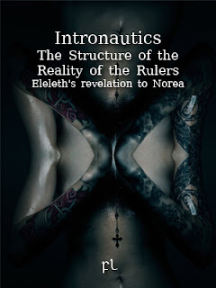 Intronautics: The Structure of the Reality of the Rulers - Eleleth's revelation to Norea Cover