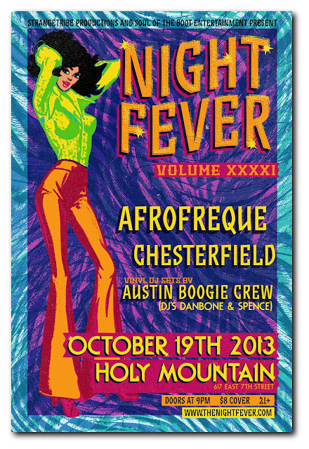 NIGHT FEVER VOL XXXXI w/ Afrofreque, Chesterfield & Austin Boogie Crew + Live Art by B.e. Strange