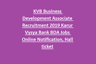 KVB Business Development Associate Recruitment 2019 Karur Vysya Bank BDA Jobs Online Notification, Hall ticket