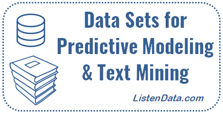 Free Data Sources for Predictive Modeling and Text Mining