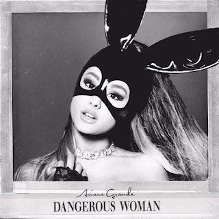 Download Full Album Lagu Ariana Grande - Dangerous Woman (2016) Mp3 Terbaru Gratis