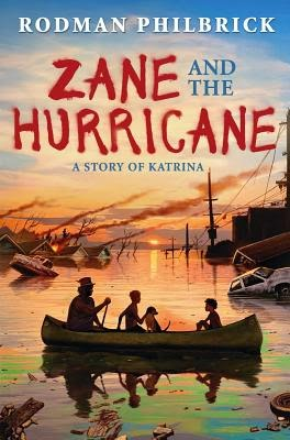 Zane and the Hurricane by Rodman Philbrick