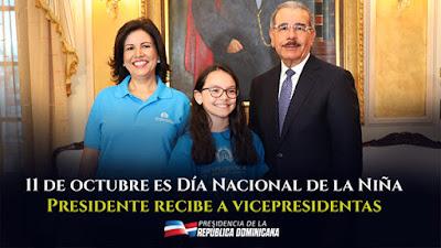 VIDEO: Danilo: 11 de octubre es Día Nacional de la Niña