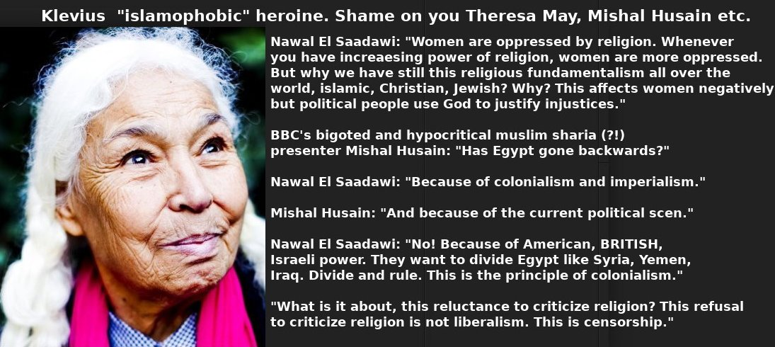 "Klevius ""islamophobic"" heroine Nawal El Saadawi from Egypt"