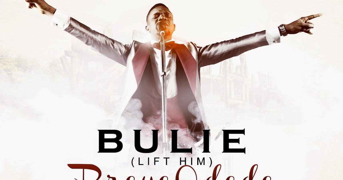 Lyric speechless lyrics israel houghton : Music: Bulie ~ Preye Odede   Gospel Hotspot NG   Download Latest ...